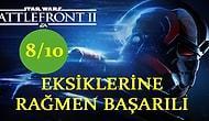 Uzun Zaman Önce Çok Çok Uzak Bir Galakside: Artısıyla Eksisiyle Star Wars Battlefront II