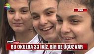 Dünyanın En İlginç Okulu: İzmir'deki Okulda 33 İkiz, Bir de Üçüz Var