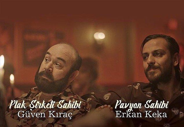Plak şirketi sahibi rolünde Güven Kıraç, pavyon sahibi rolünde Erkan Kolçak Köstendil yer alıyor.