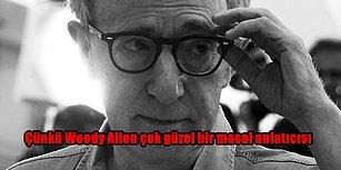 """12 Maddede Bir Woody Allen Filmi İzledikten Sonra İnsanı Saran """"Hayat Ne Garip"""" Hissi"""