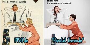 Paralel Evrende Cinsiyetçilik! Eski Reklamlardaki Toplumsal Rolleri Tersine Çeviren Fotoğraflar