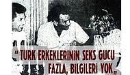 Kara Kaşınıza Kara Gözünüze Kurban! Türk Erkeklerine Olan Hayranlığını Dile Getiren 15 Yabancı Kadın
