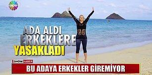 Erkeklerin Giremediği Ada: SuperShe Island