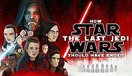 'Star Wars: The Last Jedi' Aslında Nasıl Bitmeliydi?