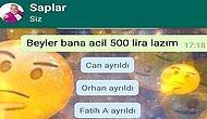 WhatsApp Arkadaş Grubuna 'Bana Acil 500 Lira Lazım' Yazıp Gelen Tepkileri Bizimle Paylaşan 13 Takipçimiz