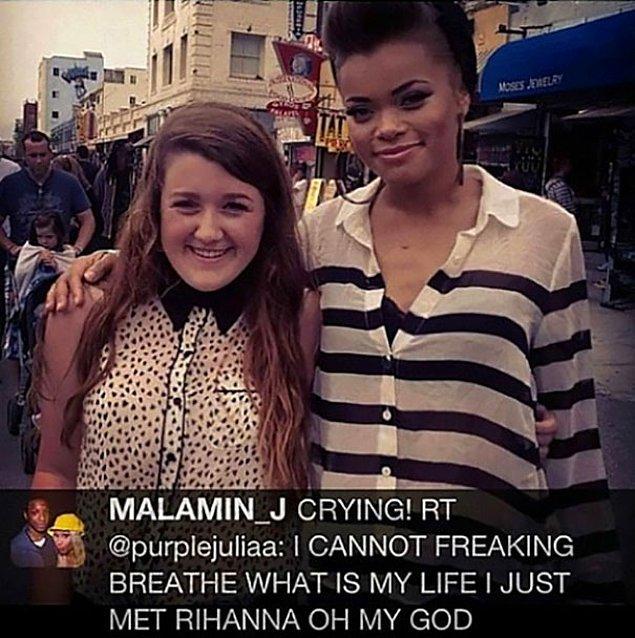 18. Rihanna'yla tanışmak: 😂