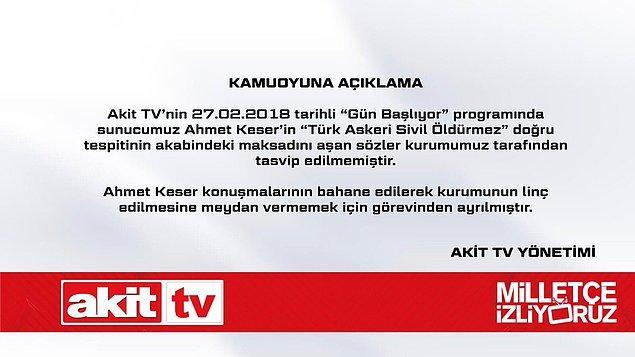Akit TV, bu sabah Keser'in istifa ettiğini duyurdu