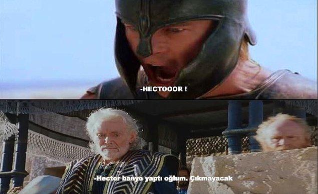 11. Hector gelemez yavrum.