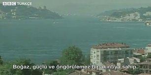 BBC Arşivlerinde Türkiye: 1981 Yılında İstanbul Boğazı