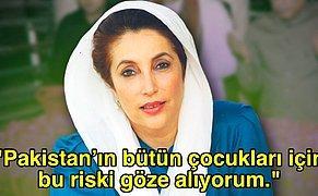 Eril Siyasete Meydan Okudu, Suikaste Kurban Gitti: Müslüman Bir Ülkenin İlk Kadın Başbakanı Benazir Butto'nun Mücadele Dolu Yaşamı