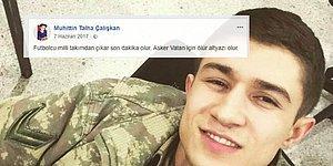 Afrin Şehidinden Yürek Yakan Paylaşım: 'Asker Vatan İçin Ölür, Altyazı Olur'