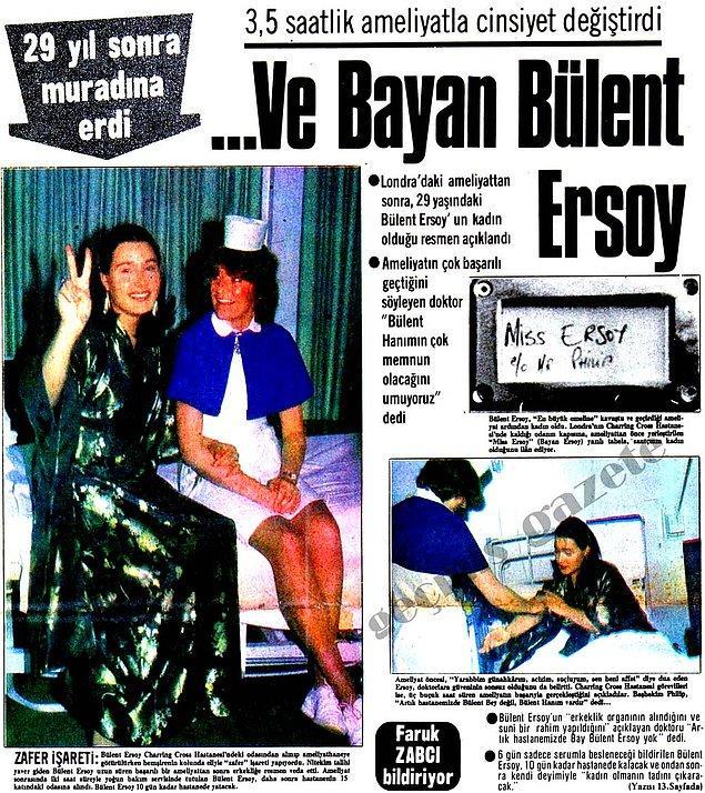 6. Yıl 1981, aylardan Nisan'ı gösterdiğinde Bülent Ersoy bir devrimi gerçekleştirdi ve Londra'da cinsiyet değiştirme ameliyatıyla kadın oldu.