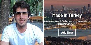 Yerli Ürünleri ve Teknolojileri Dünyaya İhraç Eden Markaları Bir Araya Getiren Site: Made in Turkey