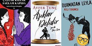 Son Dönemlerde Kadın Yazarların Kaleminden Çıkmış 15 Sürükleyici Kitap!