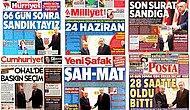 Hangi Gazete, Nasıl Manşet Attı? 24 Haziran'daki Erken Seçim İlk Sayfalarda
