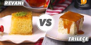 Sütlü Tatlı ve Şerbetli Tatlının Ağızları Sulandıran Kapışması: Revani vs Trileçe