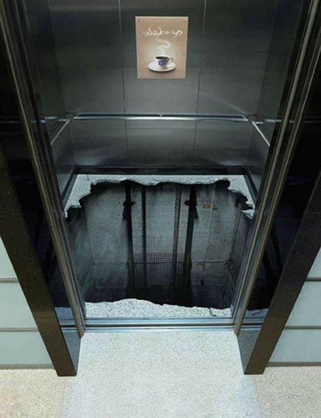 20. Şimdi, bu bayağı acımasız bir şaka. Hele ki asansörlerden ya da genel olarak yükseklikten korkan birisiyseniz