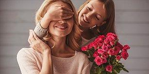 11 Adımda Anneler Günü'nde Annenizin Söylediklerine Göre En Güzel Hediyeyi Seçme Rehberi
