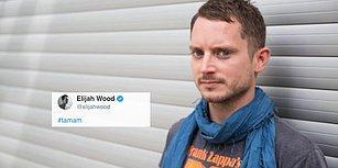Ülkemizde Başlayan 'Tamam' Akımına Sürpriz Destek: Lord of the Rings'in Frodo'su Elijah Wood