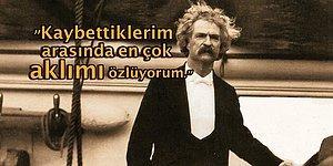 Her Gün Muhatap Olduğumuz O Gıcık İnsanlarla Başa Çıkmak İçin Mark Twain'den Altın Niteliğinde Dersler