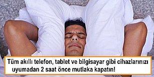 Uykusuzluktan ya da Kalitesiz Uykudan Şikayetçiyseniz Bu 7 Sebepten Kaynaklanıyor Olabilir!