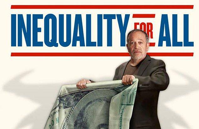30. Ekonomik kriz ve gelir eşitsizliği dünyanın ana problemlerinden. 'Inaquality of All' da Amerika'dan yola çıkarak bu eşitsizliğin ekonomiyi ve toplumu nasıl etkilediğini, bizi ayrıştırdığını anlatıyor.