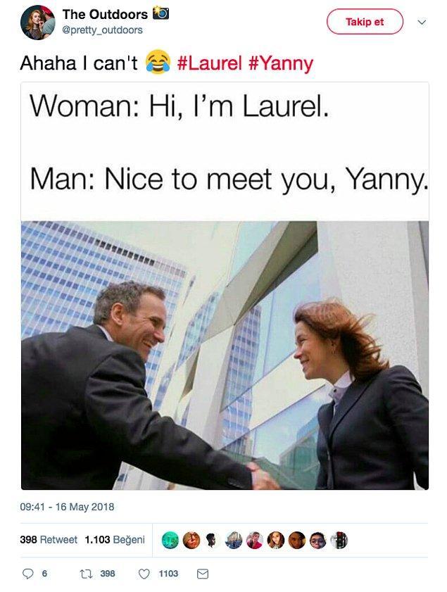 15. Bu hafta gündemi meşgul eden Laurel mı Yanny mi tartışmasına selam çakmadan olmaz!