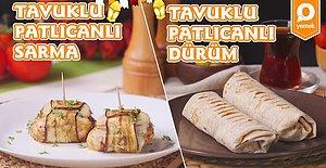 Hem Sağlıklı Hem Leziz: Tavuklu Patlıcan Sarma ve Tavuklu Patlıcanlı Dürüm Nasıl Yapılır?
