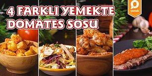 Yaptığınız Her Yemeğe Domates Kattıracak Lezzetler: 4 Farklı Yemekte Domates Sosu Tarifi