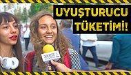 Türkiye'deki Uyuşturucu Tüketimi Hakkında Ne Düşünüyorsunuz?