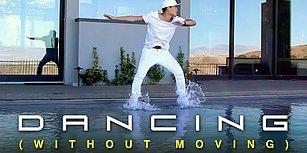 Hareket Etmeden Dans Edebilir Misiniz?