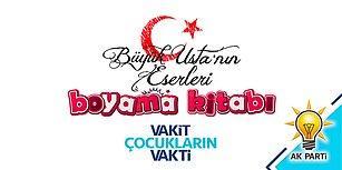 AK Parti Çocuklar İçin 16 Yılda Yapılan Eserlerin Yer Aldığı Bir Boyama Kitabı Hazırladı!