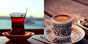 Çay İnsanı mı Yoksa Kahve İnsanı mısın?