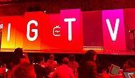 Instagram Yeni Uygulamasını Tanıttı: IGTV ile Video Süresi 1 Saate Çıkıyor!