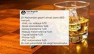 Türkiye'den ABD'ye Vergi Misillemesi: Viskiye %70, Otomobillere %60 Oranında Ek Vergi