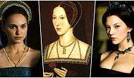 Yalnızca Güçlü Olanın Hayatta Kaldığı Bir Dönemde Kendini Yoktan Var Eden Bir Kraliçe: Anne Boleyn