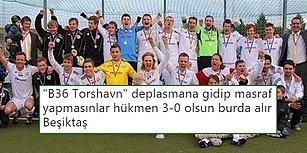 Beşiktaş'ın UEFA Avrupa Ligi'ndeki Rakibi B36 Torshavn Oldu