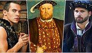 Birlikte Olduğu Tüm Kadınları Felakete Sürükleyen, Kural Tanımaz Bir Kral: VIII. Henry