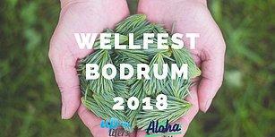 Çakralarımızı Açıyoruz: Bodrum'un İlk Wellness Festivali Wellfest 22 Eylül'de Başlıyor!
