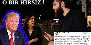 Londra'da Yaşayanlar Trump'ın Türkiye İle İlgili Söyledikleri Hakkında Ne Düşünüyor?