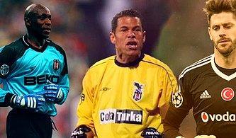 Beşiktaş'ın Son 20 Yılda Transfer Ettiği Yabancı Kaleciler