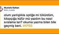 KPSS Sonuçlarını Görünce Üzüntüden Kafası Yandığı İçin Mizaha Başvuran 18 Kişi
