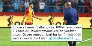 Cimbom Fırtına'ya Tutuldu! Trabzonspor Farklı Kazandı, Galatasaray'da Belhanda'ya Tepki Yağdı