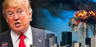 11 Eylül Saldırıları Sırasında Trump: 'Benim Binam Manhattan'da Bulunan En Büyük 2. Binaydı, Artık En Büyüğü!'