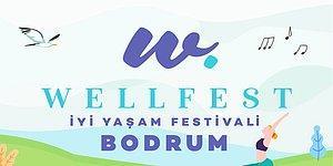 Bodrum'un Göreceği İlk Wellness Festivaline Sayılı Günler Kaldı! İşte Wellfest'de Olacak Etkinlikler