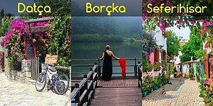 Her Şeyi Geride Bırakıp Gitmek İsteyeceğiniz, Türkiye'nin Göz Bebeği En Güzel 27 İlçemiz