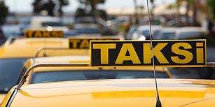 İçişleri Bakanlığı Talimatname Yayımladı: Kısa Mesafe Almayan, Yolu Uzatan Taksicilere İdari İşlem Uygulanacak