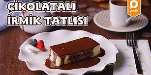 Enfes Çikolata Sosuyla Midenizde Deprem Yaratacak Bir Lezzet: Çikolatalı İrmik Tatlısı 😍