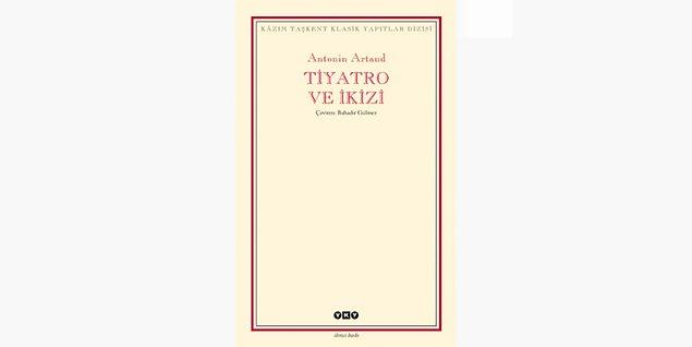 77. Tiyatro ve İkiz - Antonin Artaud (1938)