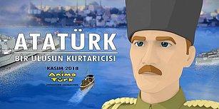 İlk Atatürk Çizgi Filmi İçin Hazırlıklar Sürüyor! Atatürk: Bir Ulusun Kurtarıcısı